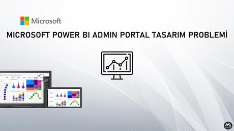 Power BI Portal Tasarım Problemi